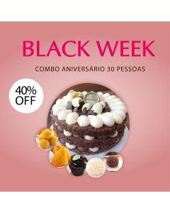 Combo Aniversário 30 Pessoas - BLACK WEEK