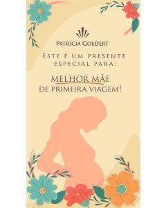 TAG - FELIZ DIA DA MELHOR MÃE DE PRIMEIRA VIAGEM
